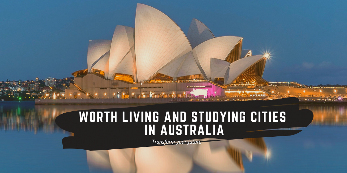 Worth living and studying cities in Australia